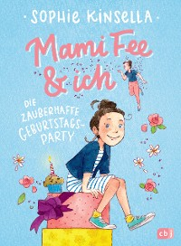 Cover Mami Fee & ich - Die zauberhafte Geburtstagsparty