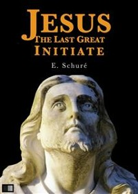Cover Jesus the Last Great Initiate