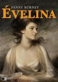 Cover Évelina ou l'entrée d'une jeune personne dans le Monde