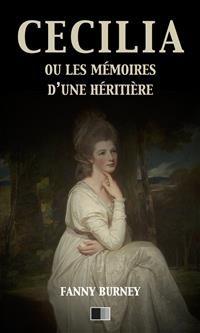 Cover Cécilia ou les mémoires d'une Héritière (version intégrale)