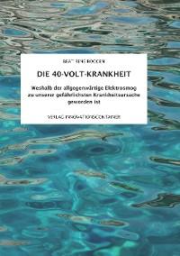 Cover Die 40-Volt-Krankheit