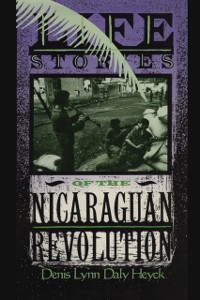 Cover Life Stories of the Nicaraguan Revolution