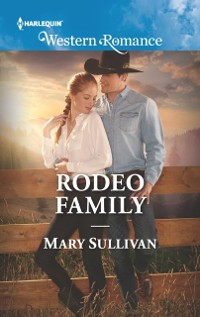 Cover Rodeo Family (Mills & Boon Western Romance) (Rodeo, Montana, Book 5)