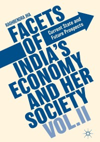 Cover Facets of India's Economy and Her Society Volume II