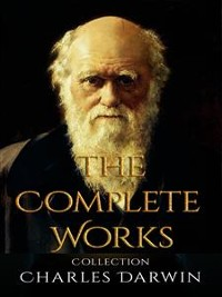 Cover Charles Darwin: The Complete Works