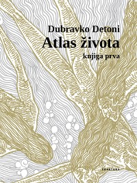 Cover Atlas života - knjiga prva