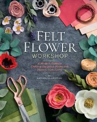 Cover Felt Flower Workshop