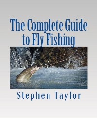 Cover The Complete Guide to Fly Fishing