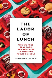 Cover The Labor of Lunch
