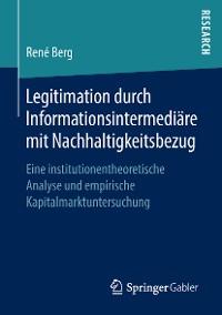 Cover Legitimation durch Informationsintermediäre mit Nachhaltigkeitsbezug