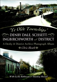 Cover Denby Dale, Scissett, Ingbirchworth & District