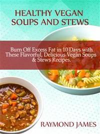 Cover Healthy Vegan Soups & Stews