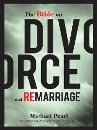 Cover The Bible on Divorce and Remarriage