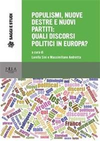 Cover Populismi, nuove destre e nuovi partiti: quali discorsi politici in europa?