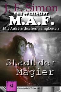 Cover Stadt der Magier (Der Spezialist M.A.F. 9)