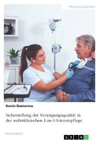 Cover Sicherstellung der Versorgungsqualität in der außerklinischen 1-zu-1-Intensivpflege