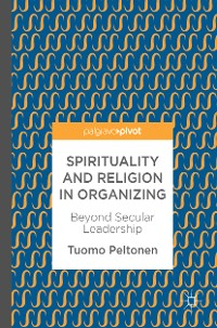 Cover Spirituality and Religion in Organizing