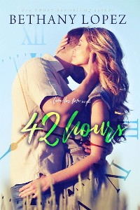 Cover 42 Hours (Time for Love, Book 3)