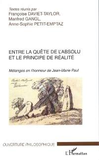 Cover Entre la quete de l'absolu et le principe de realite