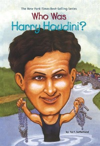 Cover Who Was Harry Houdini?