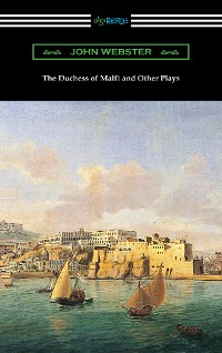Cover The Duchess of Malfi and Other Plays