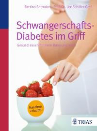 Cover Schwangerschafts-Diabetes im Griff