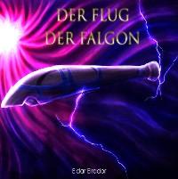 Cover Der Flug der Falgon