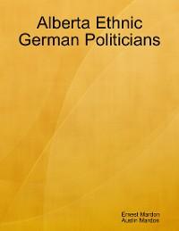 Cover Alberta Ethnic German Politicians