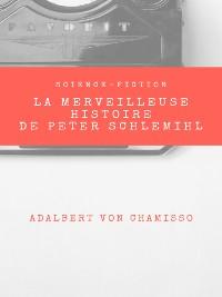 Cover La Merveilleuse Histoire de Peter Schlemihl