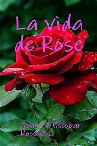 Cover La vida de Rose