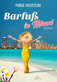 Cover Barfuß in Miami