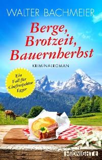 Cover Berge, Brotzeit, Bauernherbst