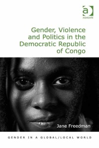 Cover Gender, Violence and Politics in the Democratic Republic of Congo