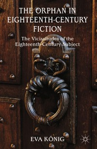 Cover The Orphan in Eighteenth-Century Fiction