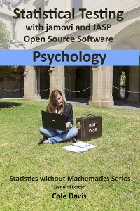 Cover Statistical testing with jamovi and JASP open source software Psychology