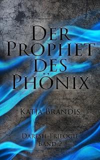 Cover Der Prophet des Phönix