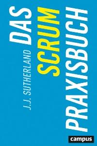 Cover Das Scrum-Praxisbuch