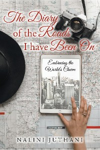 Cover The Diary of the Roads I have Been On: