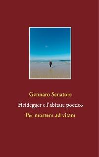 Cover Heidegger e l'abitare poetico