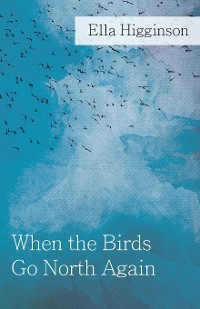 Cover When The Birds Go North Again