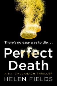 Cover Perfect Death (A DI Callanach Thriller, Book 3)