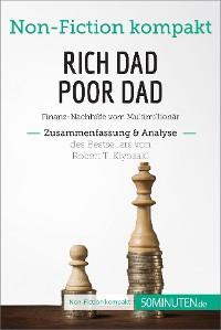 Cover Rich Dad Poor Dad. Zusammenfassung & Analyse des Bestsellers von Robert T. Kiyosaki