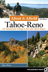 Cover Afoot and Afield: Tahoe-Reno
