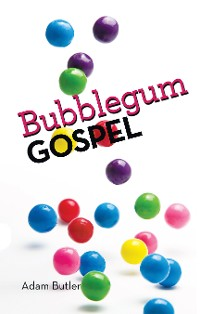 Cover Bubblegum Gospel