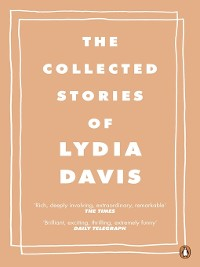 Cover The Collected Stories of Lydia Davis