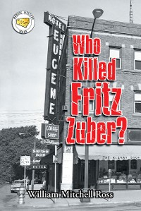 Cover Who Killed Fritz Zuber?