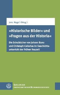 """Cover """"Historische Bilder"""" und """"Fragen aus der Historia"""""""