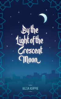 Cover By the Light of the Crescent Moon