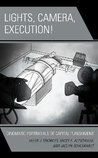 Cover Lights, Camera, Execution!