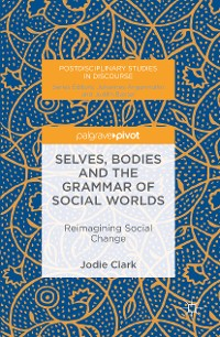 Cover Selves, Bodies and the Grammar of Social Worlds
